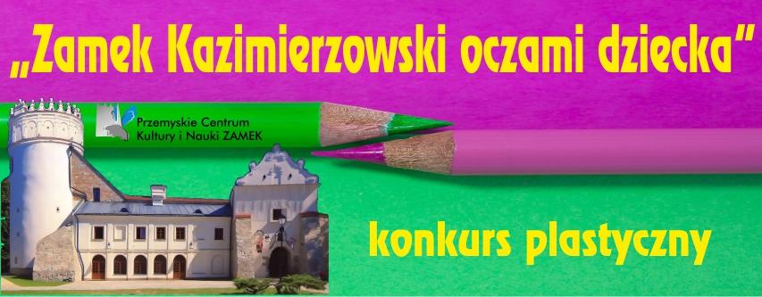 18-05-2020-ZAMEK-OCZAMI-DZIECKA-konkurs-plastyczny-wersja-3-duzy.jpeg