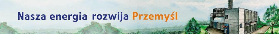 Baner promocyjny PGNiG Termika z hasłem nasza energia rozwija Przemyśl