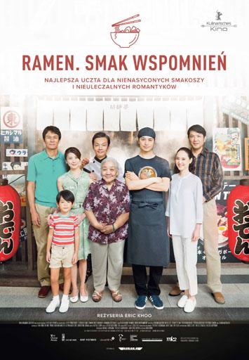 """Plakat filmu """"Ramen. Smak wspomnień"""" przedstawiający bohaterów filmu przed wejściem do restauracji i tekst: RAMEN. SMAK WSPOMNIEŃ NAJLEPSZA UCZTA DLA NIENASYCONYCH SMAKOSZY I NIEULECZALNYCH ROMANTYKÓW REZYSERIA ERIC KHOO"""