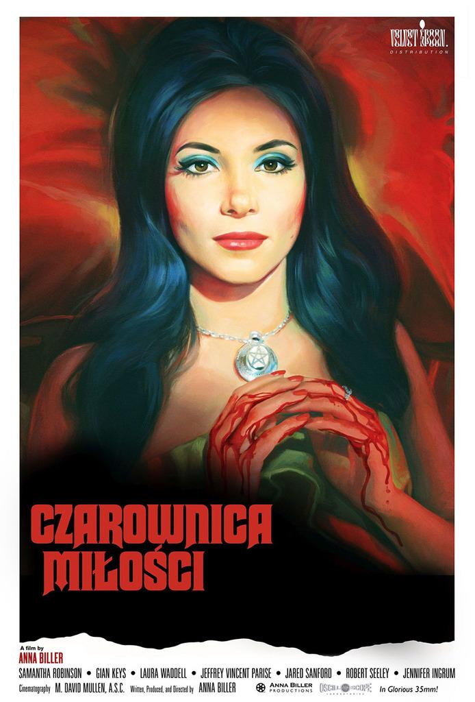 "Plakat filmu ""Czarownica miłości"" - CZAROWNICA MIŁOSCI A film by ANNA BILLER SAMANTHA ROBINSON • GIAN KEYS LAURA WADDELL JEFFREY VINCENT PARISE JARED SANFORD. ROBERT SEELEY JENNIFER INGRUM Cinematography M. DAVID MULLEN, A.S.C. Winen, Pinduced, and Directed by ANNA BILLER BORODUCTIONS"