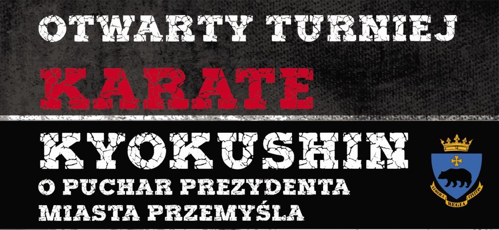 Fragment Plakatu Turnieju z napisem Otwarty Turniej Karate Kyokushin o Puchar Prezydenta Miasta Przemyśla