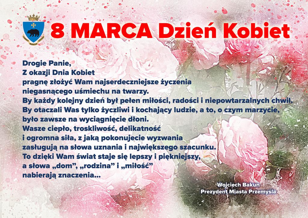 Grafika - życzenia Prezydenta Miasta z okazji Dnia Kobiet na tle kwiatów. Tekst alternatywny w pliku poniżej