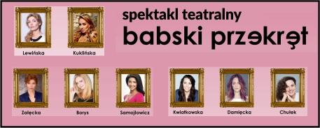 baner promujący spektakl Babski Przekręt