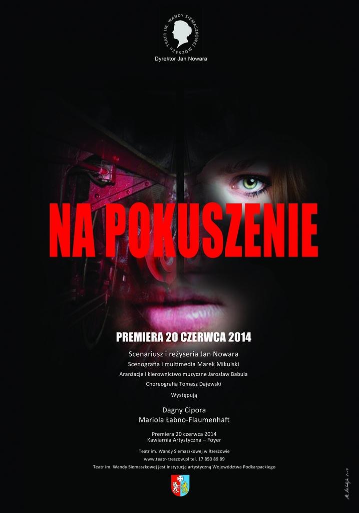"""Plakat promujący spektakl Teatru im. Wandy Siemaszkowej pt. """"Na pokuszenie"""""""