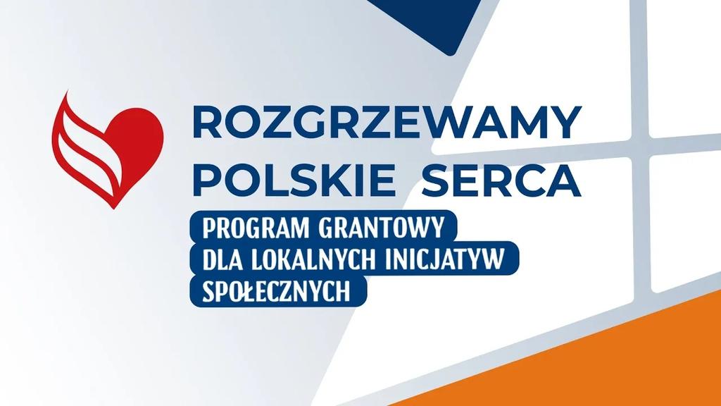 baner promujący akcję - grafika z biało czerwonym sercem i napis Rozgrzewamy Polskie Serca Program Grantowy dla Lokalnych Inicjatyw Społecznych