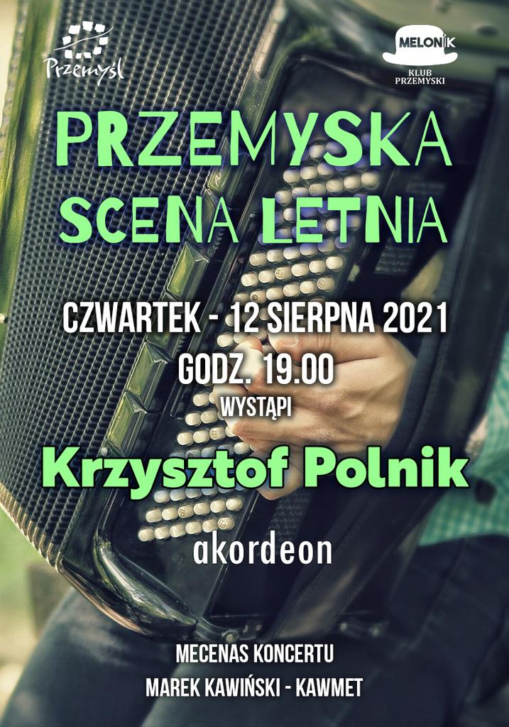 plakat występu Krzysztofa Polnika, w tle akordeonista z instrumentem, treść powtórzona w komunikacie