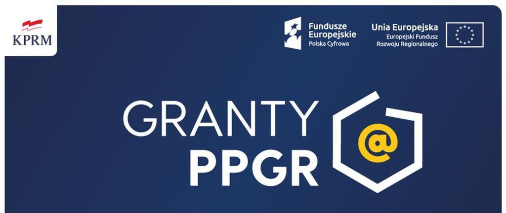 baner promujący program - logo kancelarii prezesa rady ministrów, Fundusze Europejskie Polska Cyfrowa, Unia Europejska Europejski Fundusz Rozwoju Regionalnego Granty PPGR
