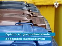 opłata za gospodarowanie odpadami komunalnymi