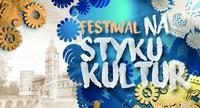 """Galeria III Festiwal """"Na Styku Kultur"""" w Krasiczynie - ZAPROSZENIE"""