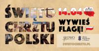 """Baner """"Święto Chrztu Polski"""". Na nim data 14.04 oraz hasło """"Wywieś flagę""""."""