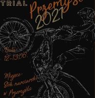 Plakat imprezy z sylwetką motocyklisty wykonującego ewolucję tekst: MISTRZOSTWA STREFY TRIAL 2021 Data: 12-13. 06. Miejsce Stok narciarski w Przemyślu