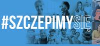 grafika poglądowa - zdjęcia osób w różnym wieku, na niebieskim tle z hasłem Szczepimy się!