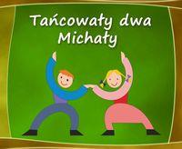 tancowaly_dwa_michaly_zapowiedz_z.jpeg