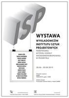 Galeria Wernisaż prac wykładowców i studentów Instytutu Sztuk Projektowych PWSW  - ZAPROSZENIE